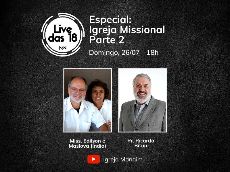 LIVE DAS 18 (26/07/2020) - Especial: Igreja Missional - Parte 2