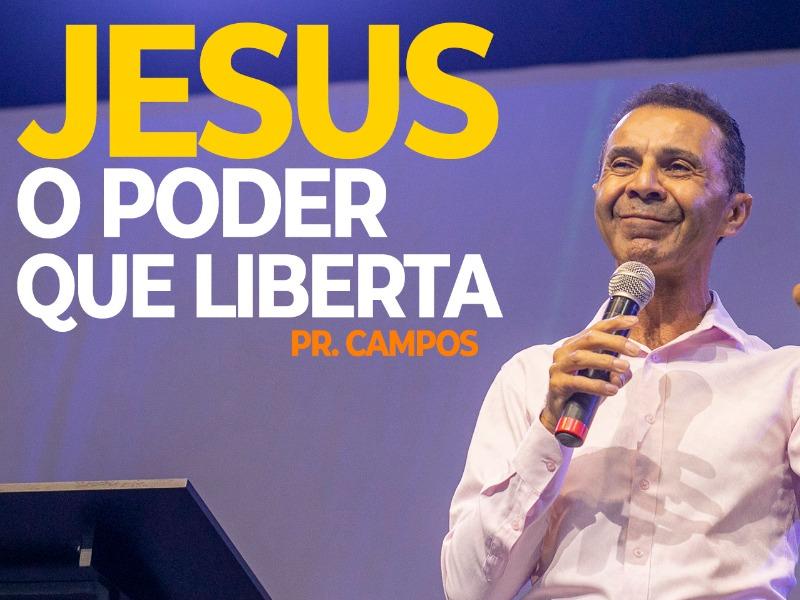 JESUS O PODER QUE LIBERTA