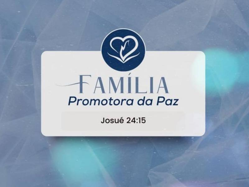 Família Promotora da Paz
