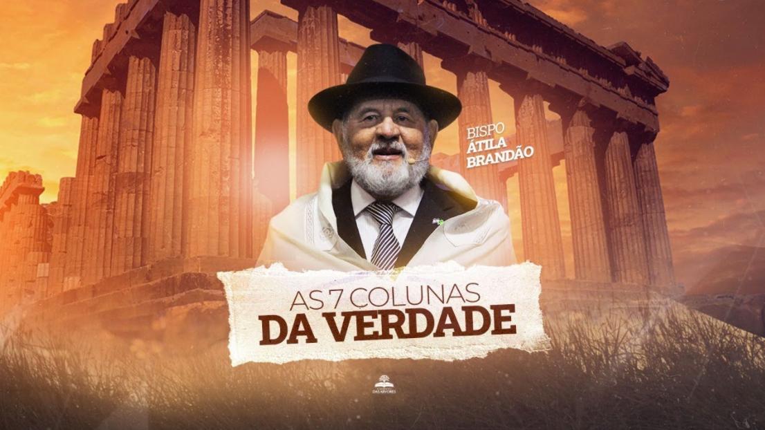 AS 7 COLUNAS DA VERDADE