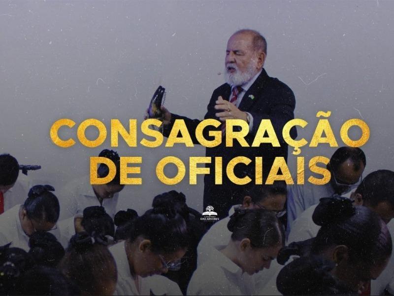 CONSAGRAÇÃO DE OFICIAIS - DIÁCONOS