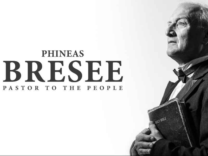 Filme - Phineas F. Bresee: Pastor to the People