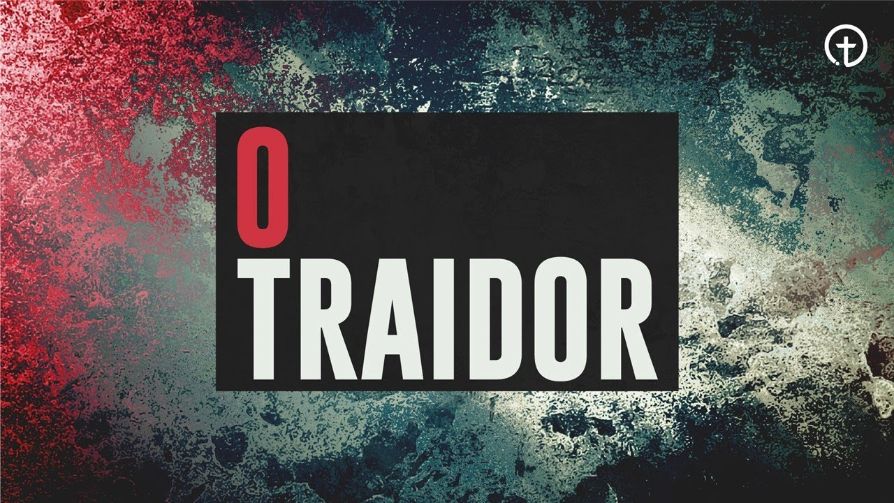 O traidor
