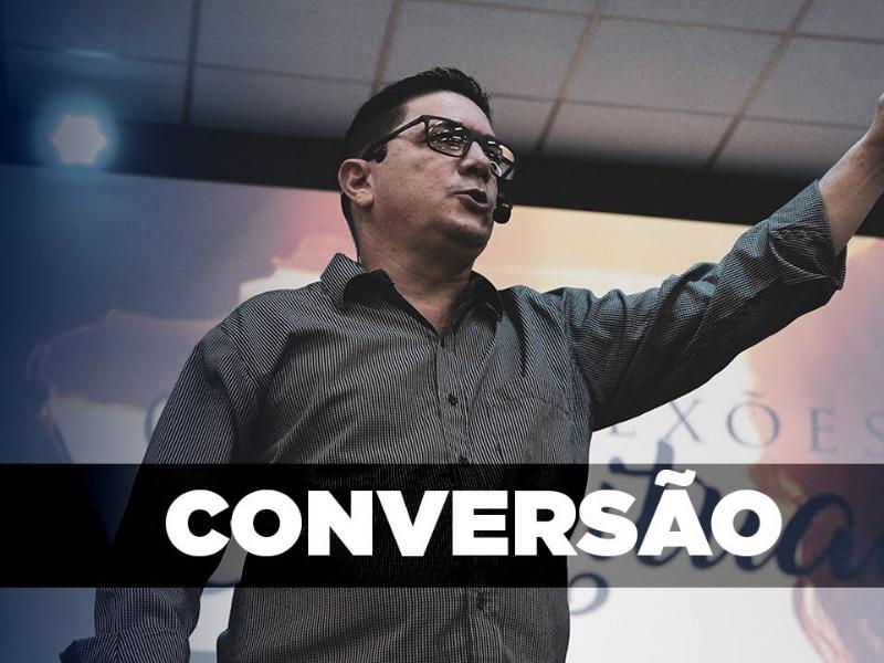 Conversão - Pr. Samuel da Cunha