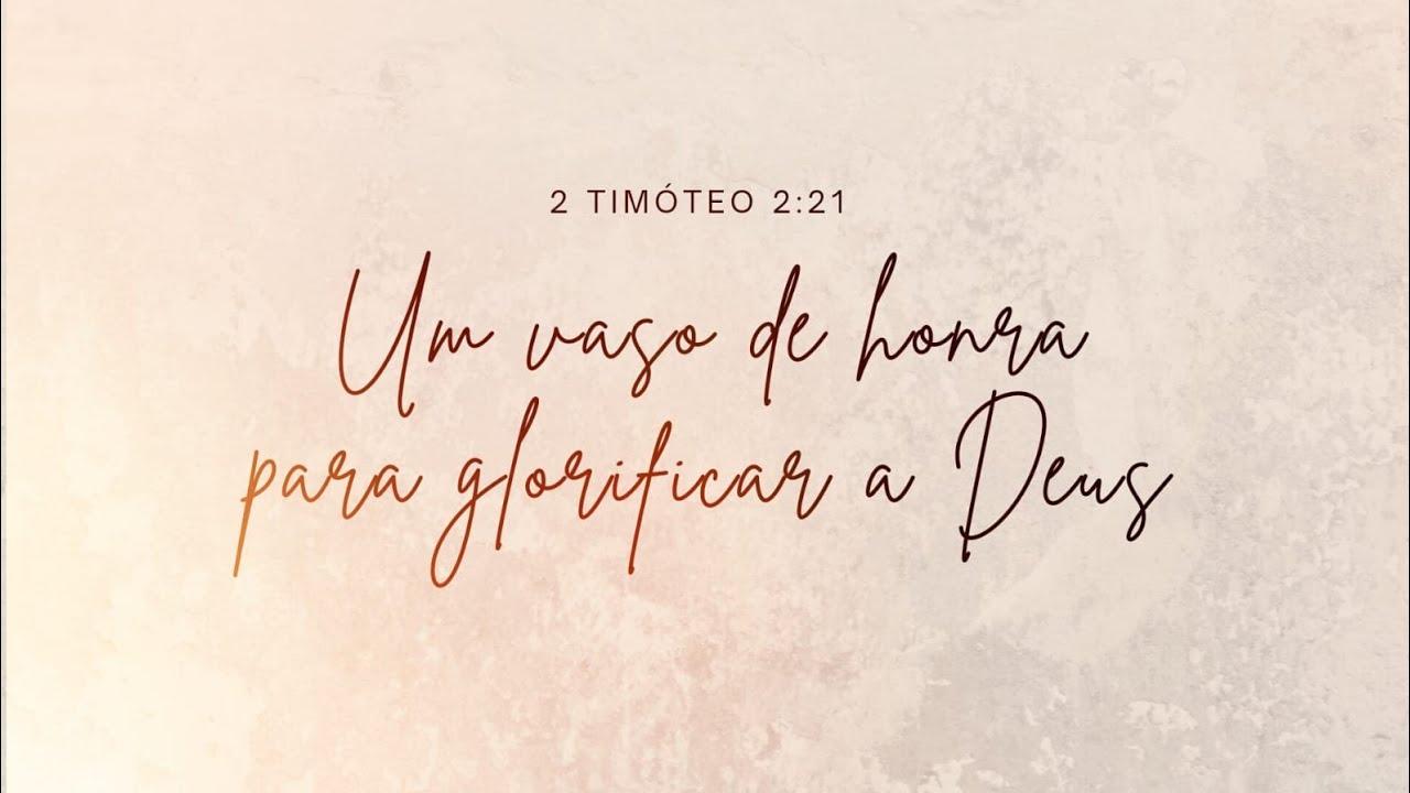 Um Vaso de Honra para glorificar a Deus