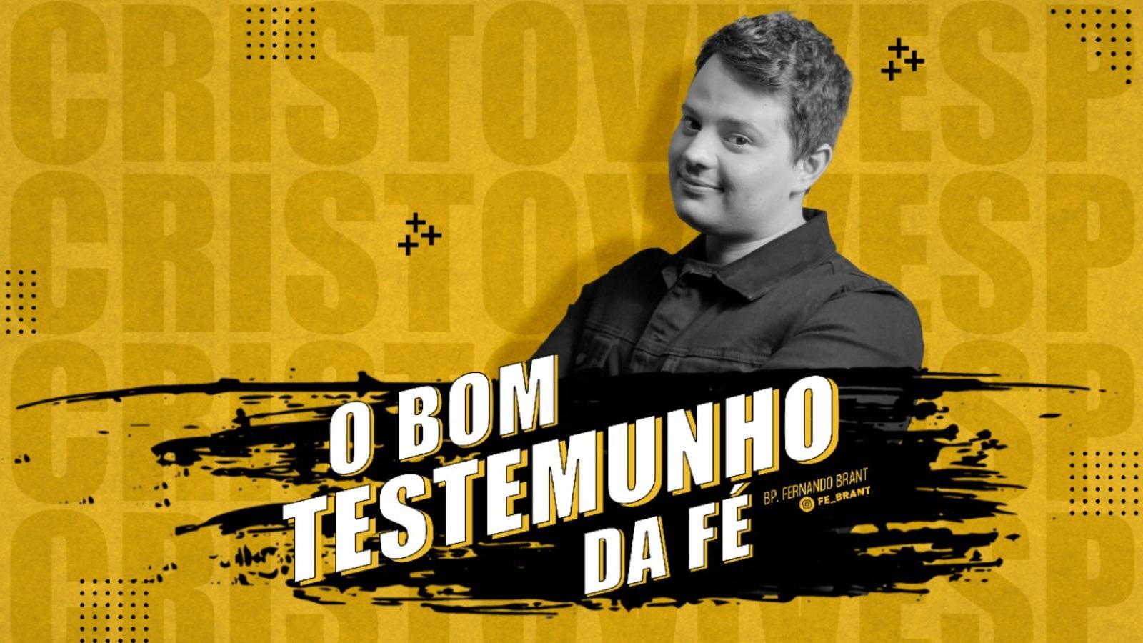 O BOM TESTEMUNHO DA FÉ // 19/08/2021 // Nº 3701