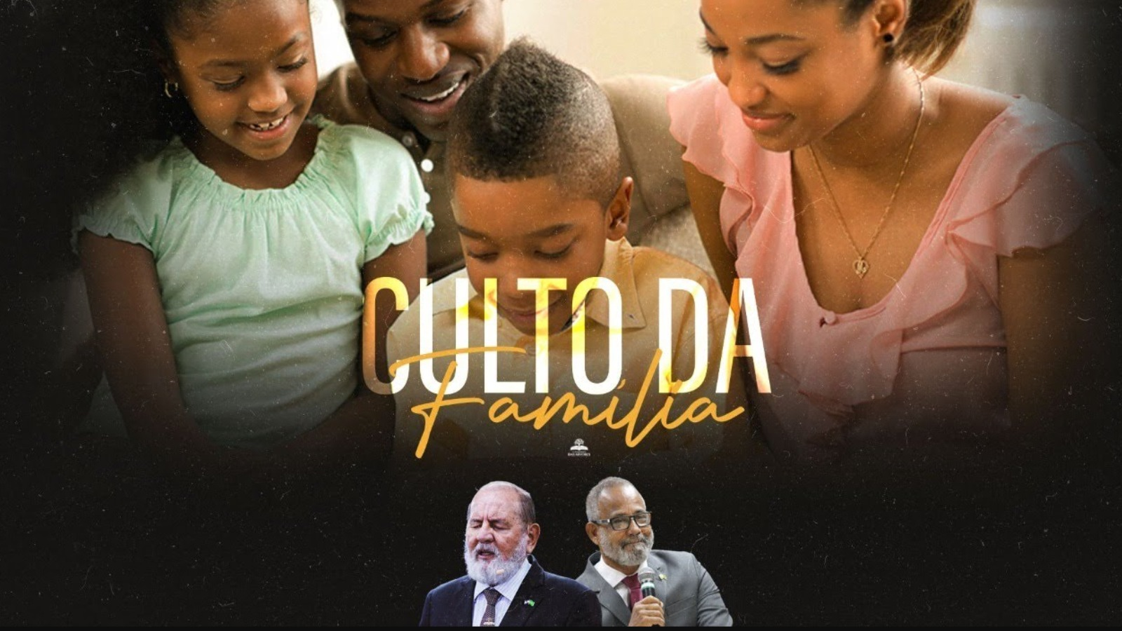 CULTO DA FAMÍLIA  - OFIR - 04/08/2021