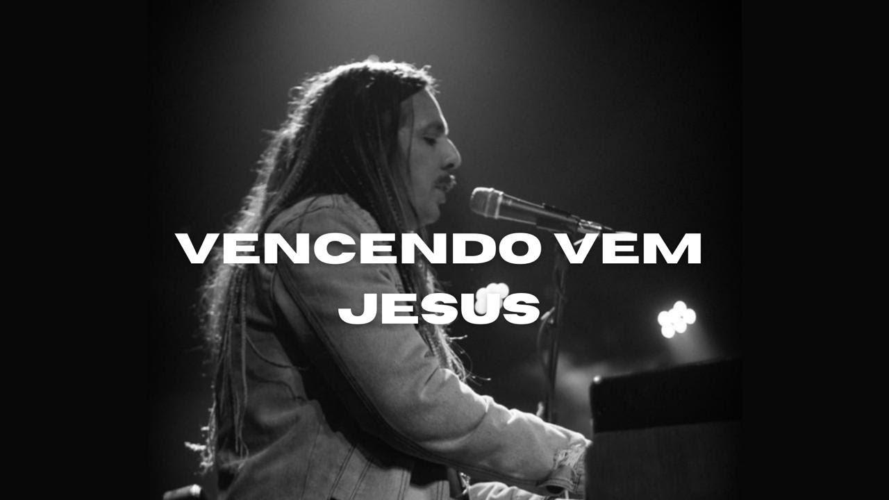 Vencendo Vem Jesus (Campus Online)