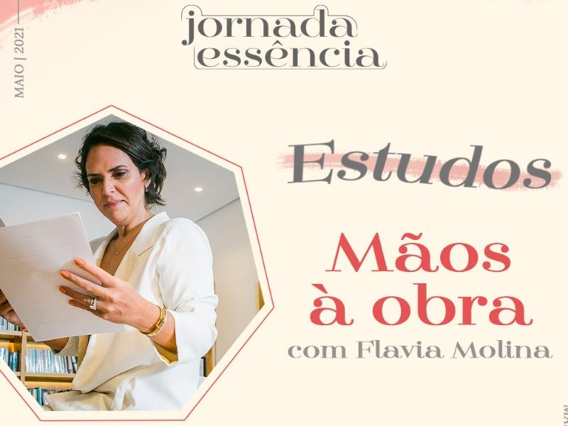 Estudo com Flávia | Parte 2 | Mãos à Obra: Atitudes que Transformam