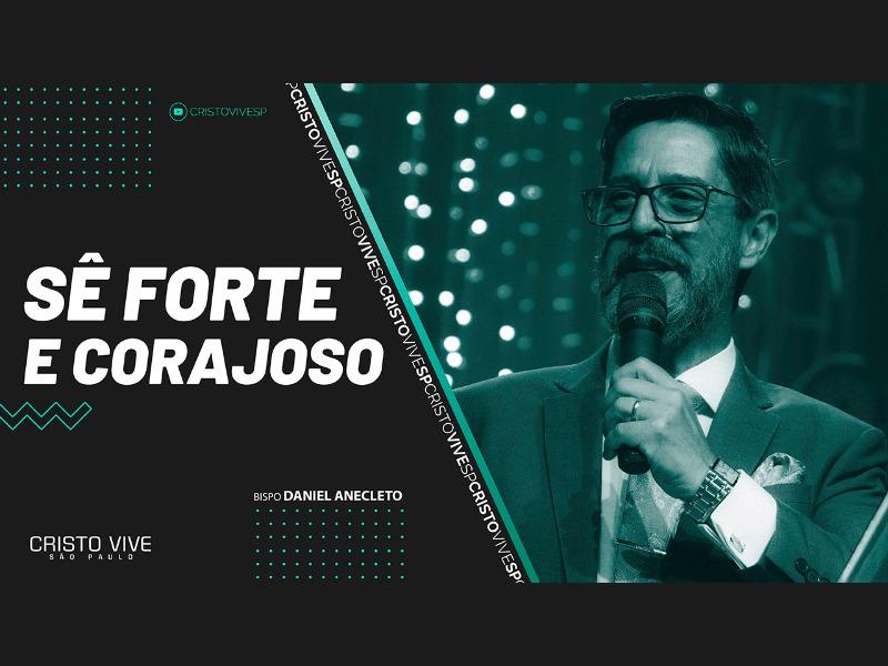 SÊ FORTE E CORAJOSO // 21/02/2021 // Nº 3651
