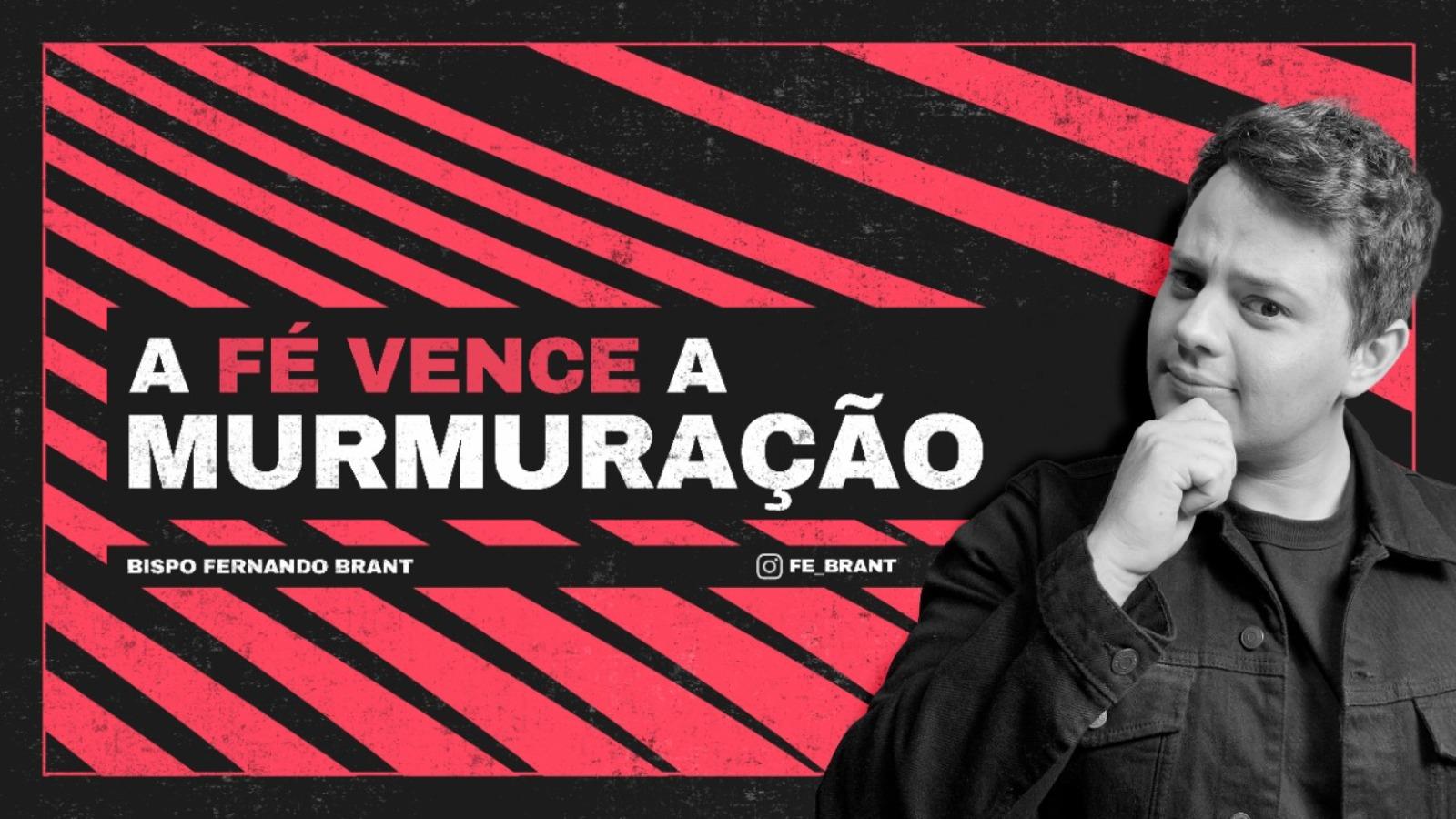 A FÉ VENCE A MURMURÇÃO! // 12/09/2021 // Nº 3708