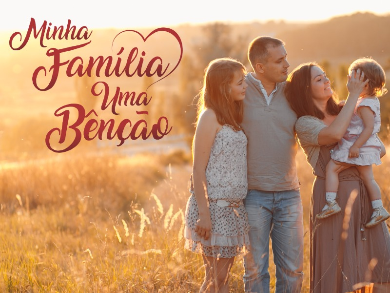 Minha família, uma bênção