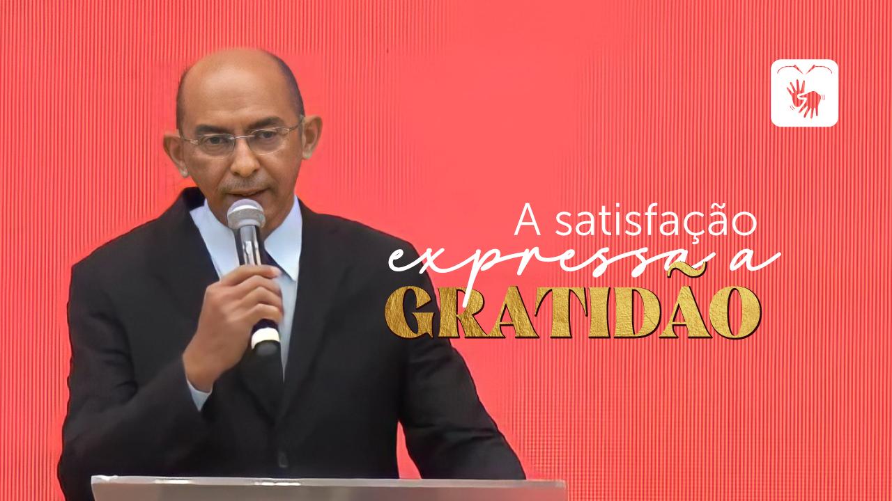 A satisfação expressa a gratidão