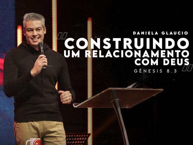 Construindo Um Relacionamento Com Deus
