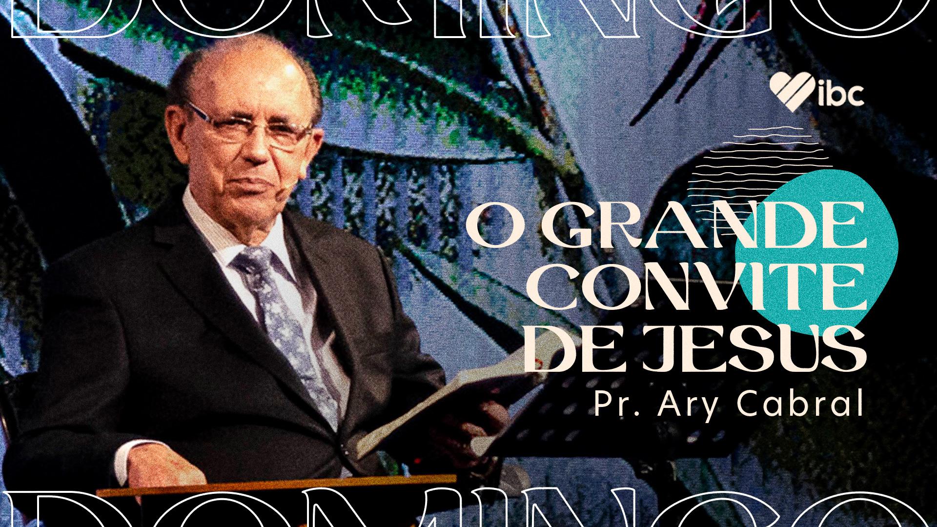 O Grande Convite de Jesus