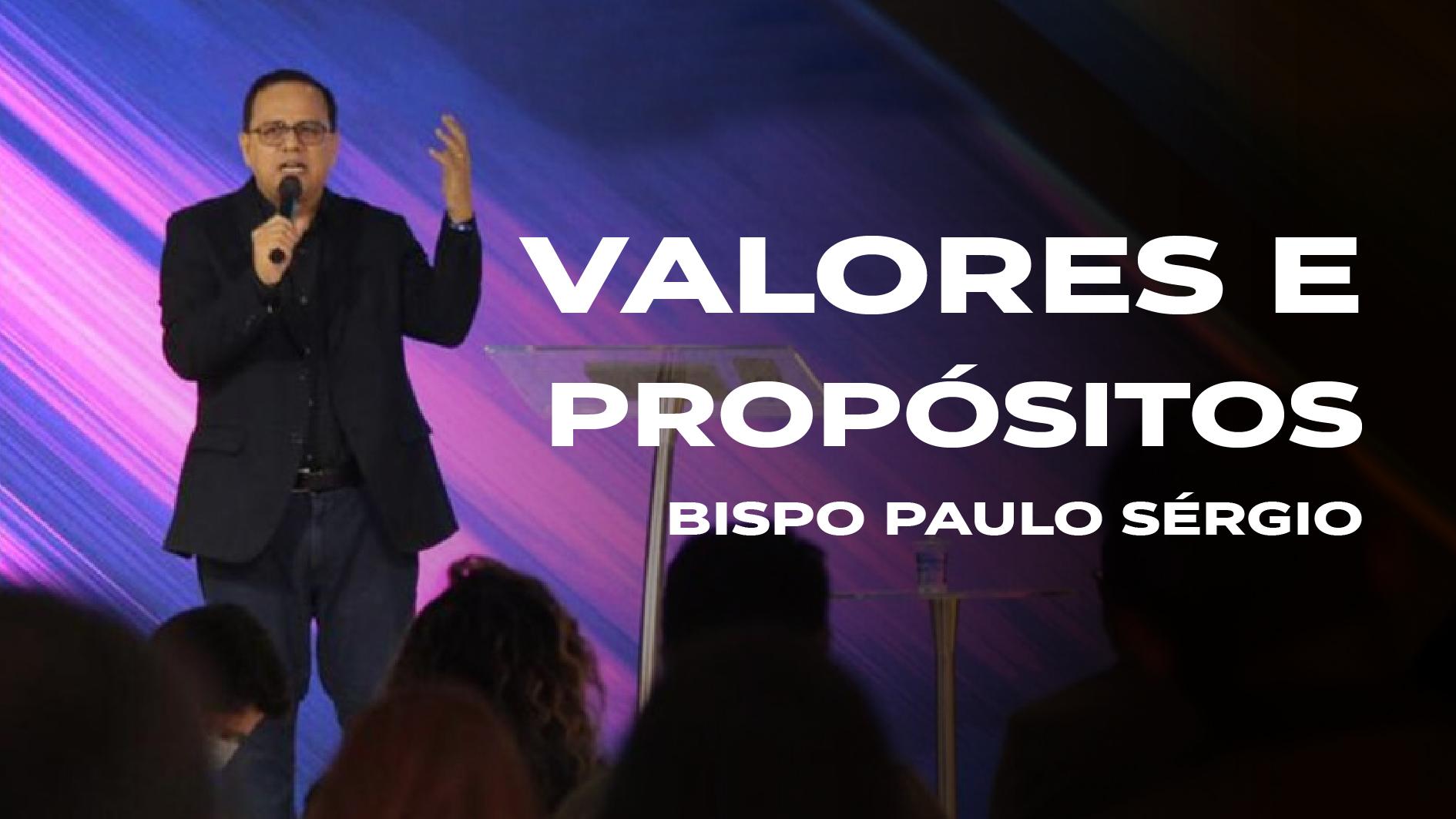 Valores e Propósitos