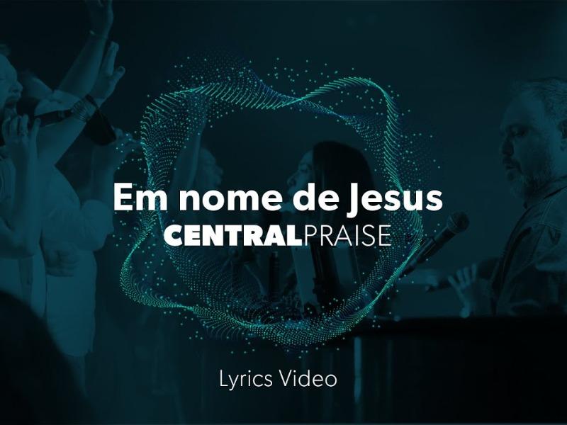Em nome de Jesus  | Lyrics