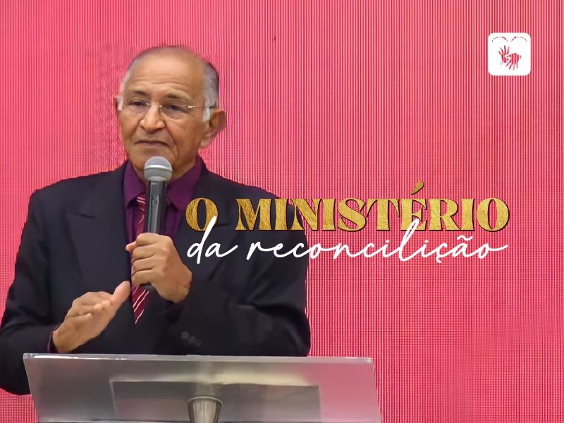 O ministério da reconciliação