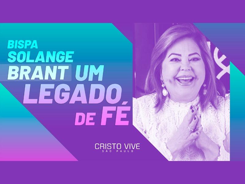 BISPA SOLANGE BRANT - UM LEGADO DE FÉ // 31/01/2021 // Nº 3646
