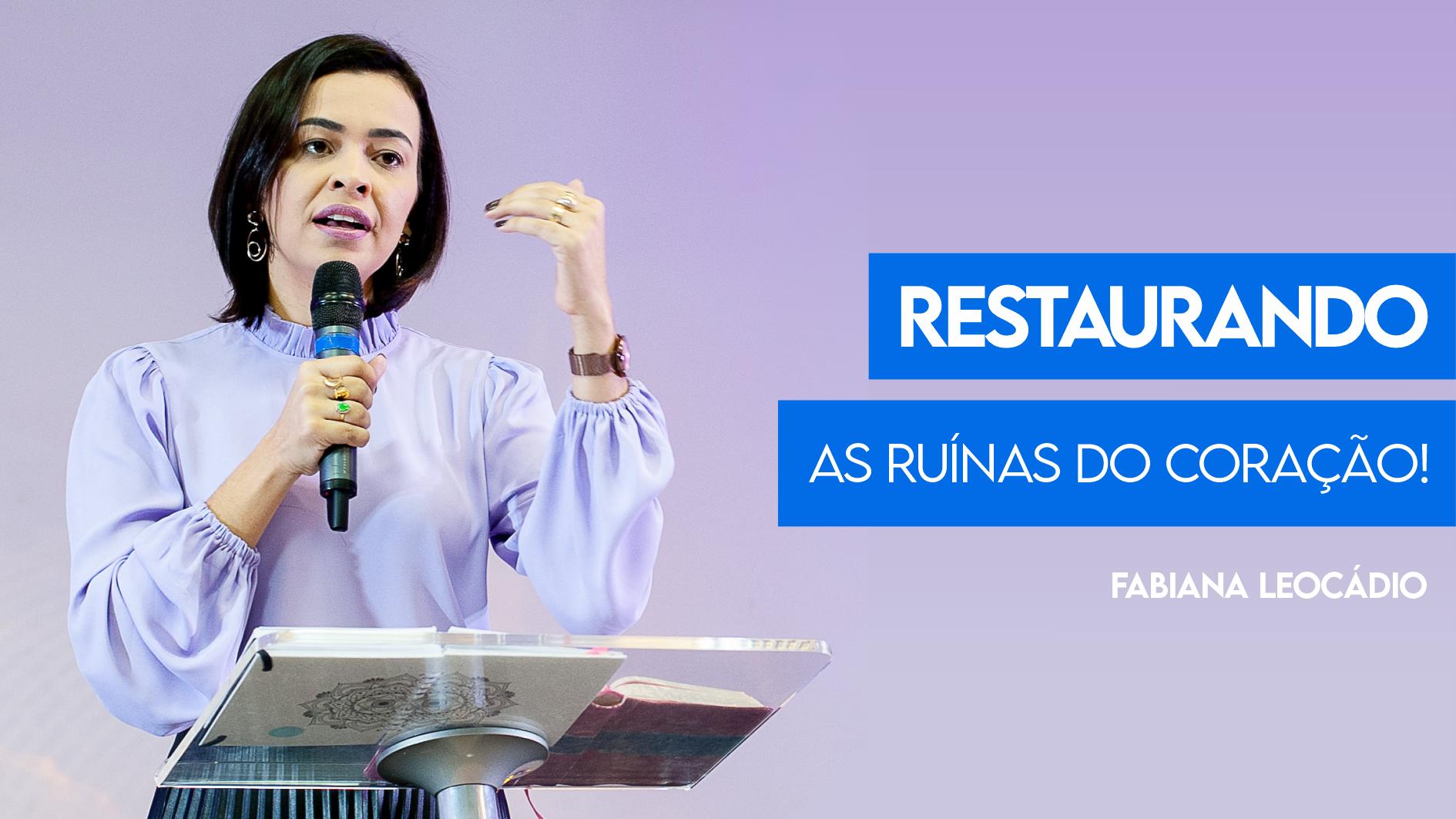 Restaurando as Ruínas do Coração!