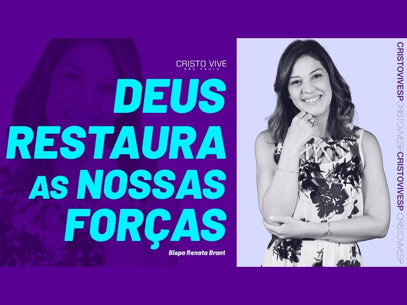 DEUS RESTAURA AS NOSSAS FORÇAS // 17/01/2021 // Nº3643