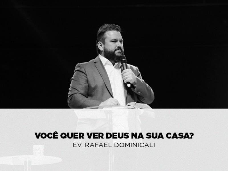 Você quer ver Deus na Sua Casa?