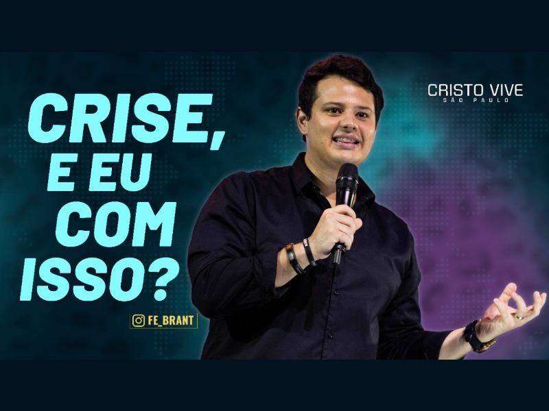 CRISE, E EU COM ISSO? I 29/03/21