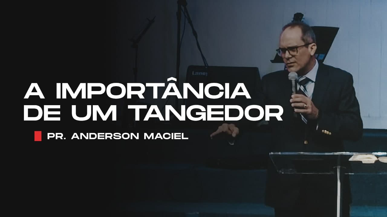 A importância de um tangedor