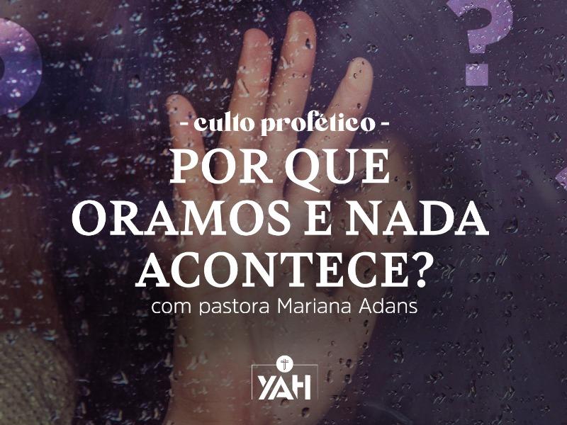 Porque oramos e nada acontece?