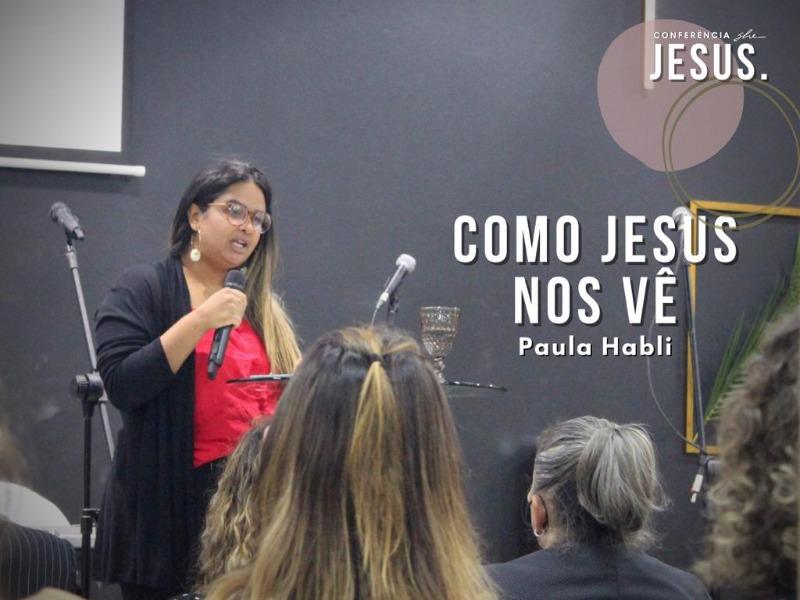 Como Jesus nos Vê