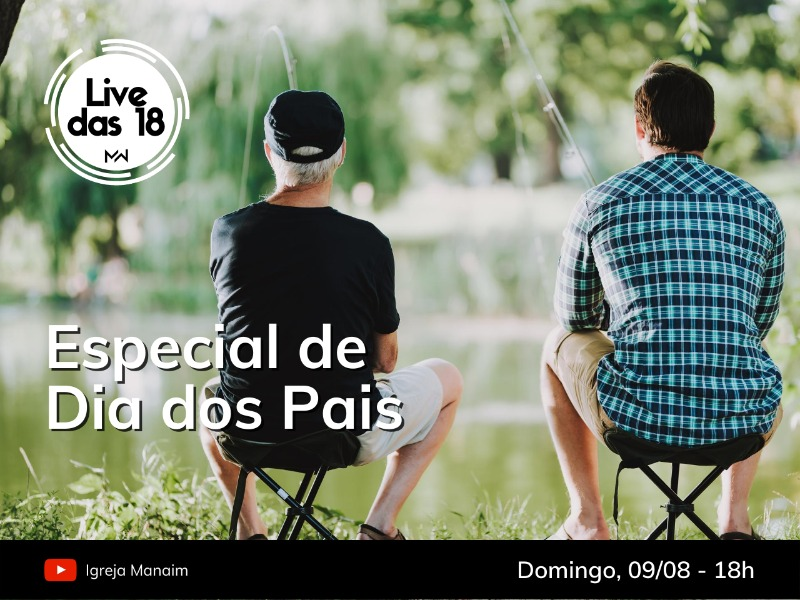 LIVE DAS 18 (09/08/2020) - Live Especial de Dia dos Pais