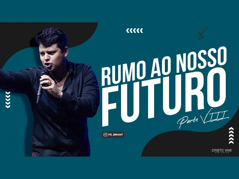 RUMO AO NOSSO FUTURO (Parte VIII) I 01/04/21