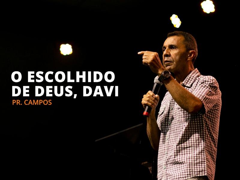 O escolhido de Deus, Davi - 08-11