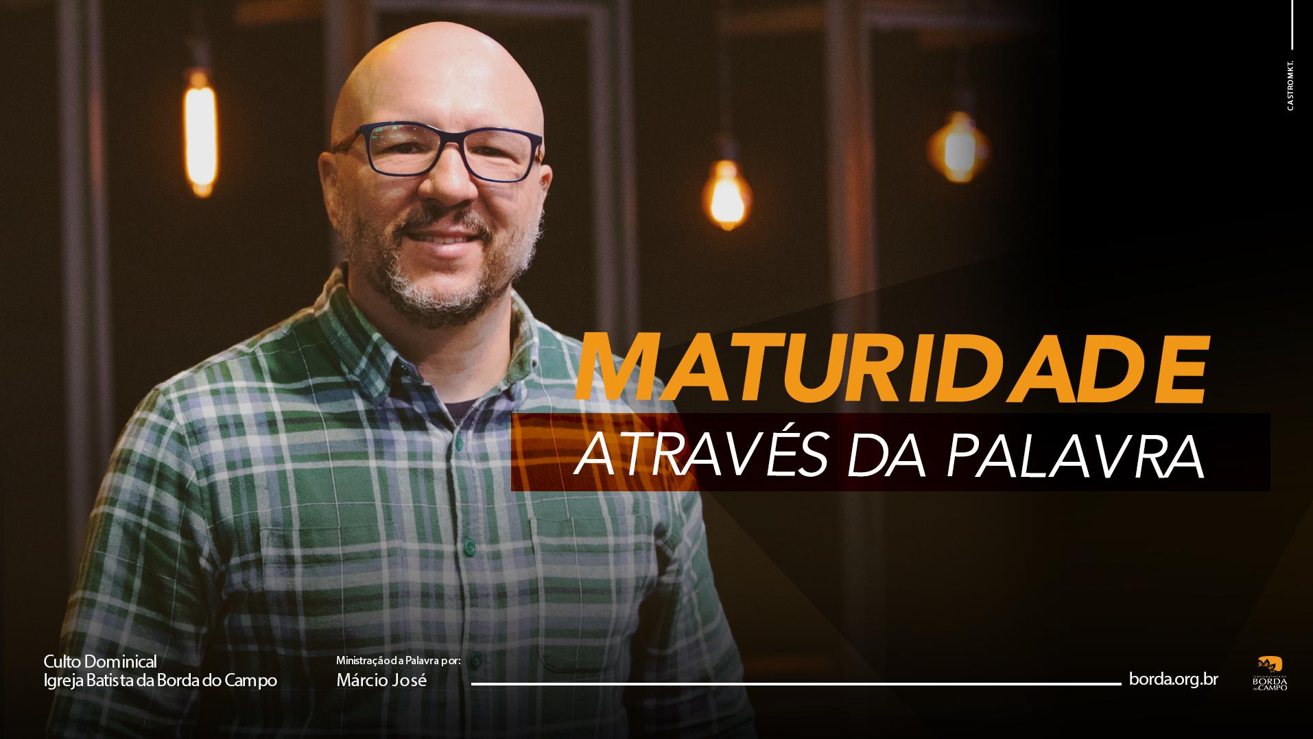 MATURIDADE ATRAVÉS DA PALAVRA