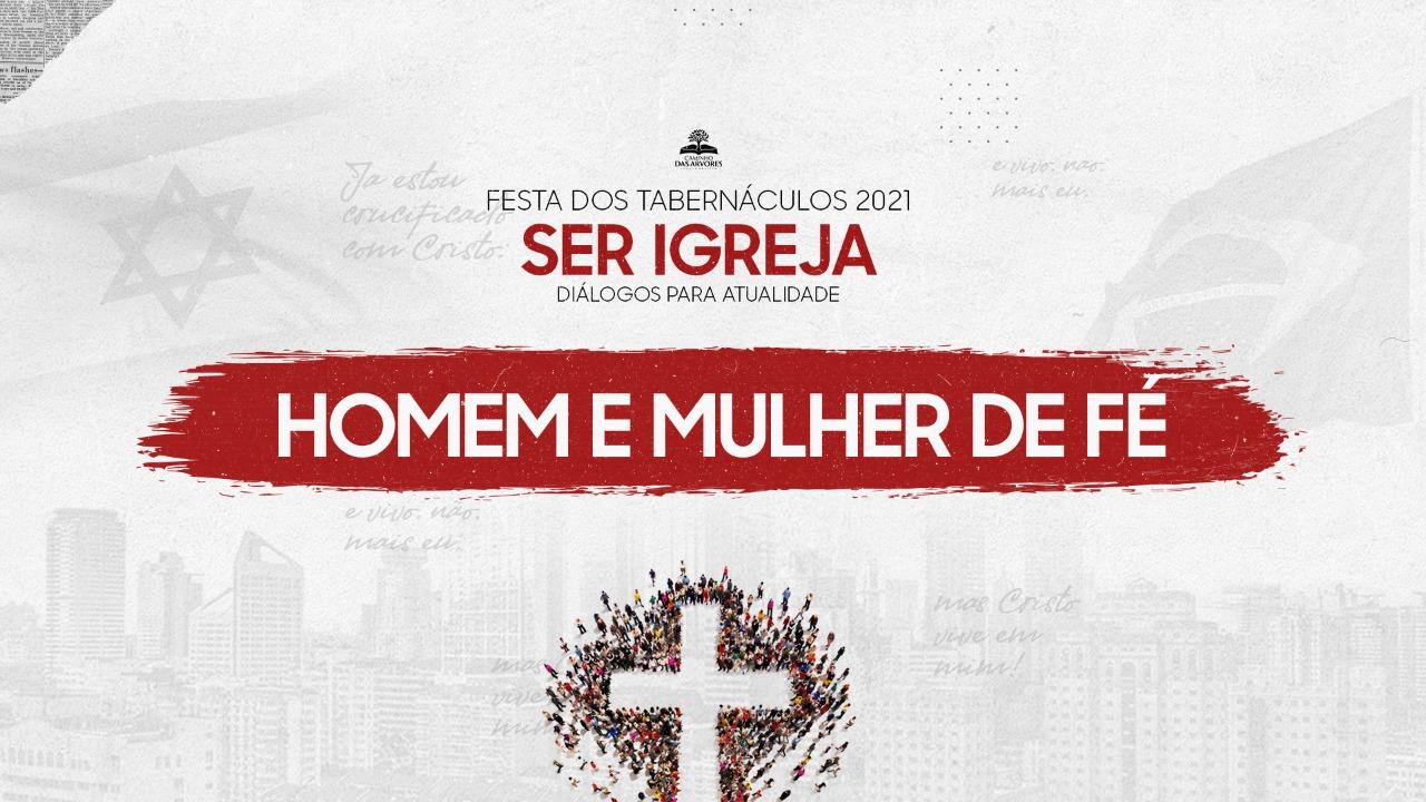 4º DIA | HOMEM E MULHER DE FÉ - 14/10/2021