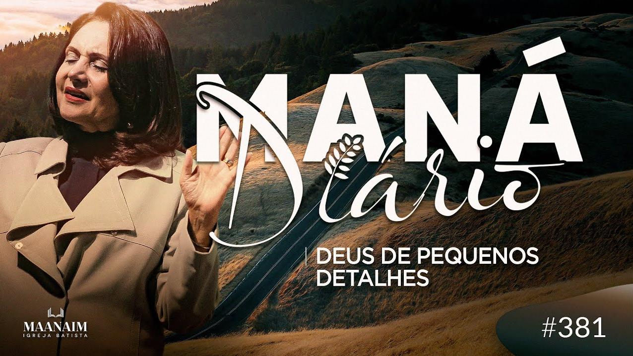 MANÁ DIÁRIO #381