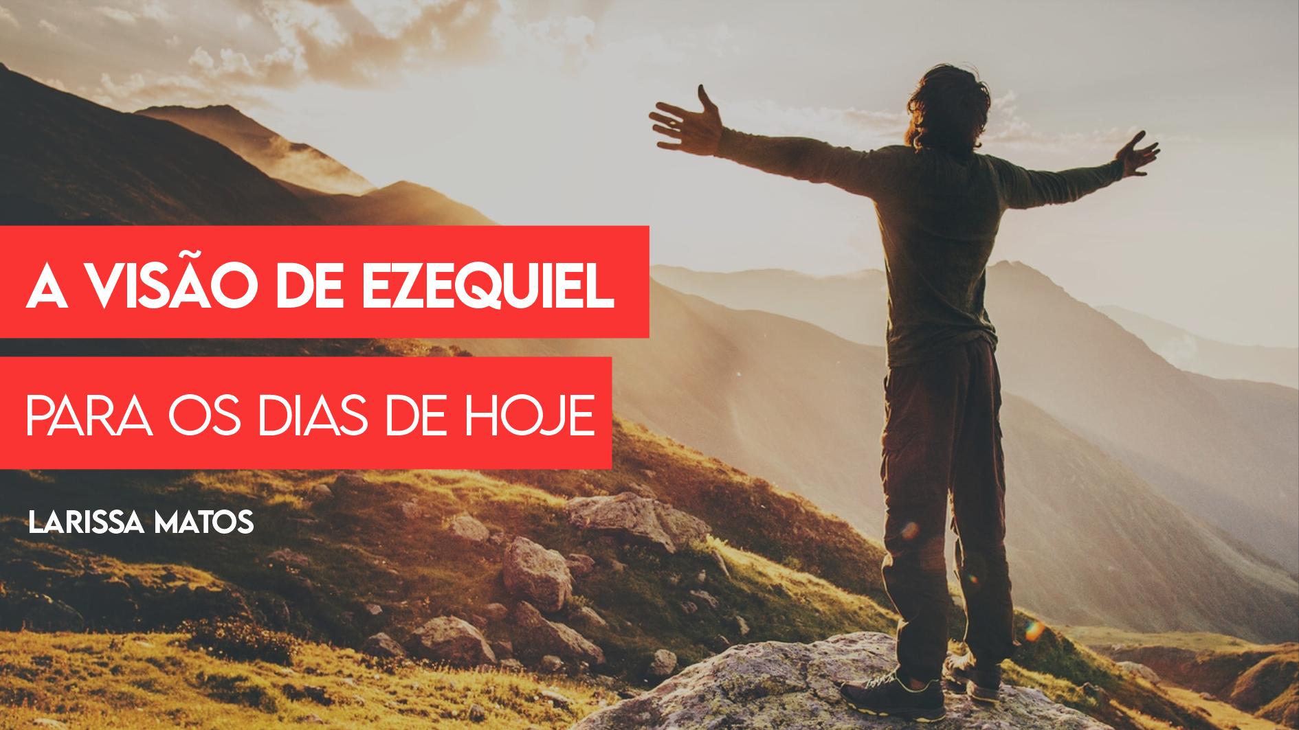 A Visão de Ezequiel