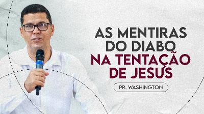 As Mentiras do Diabo na Tentação de Jesus