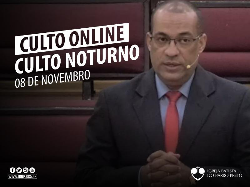 Culto Noturno - 08/11/2020