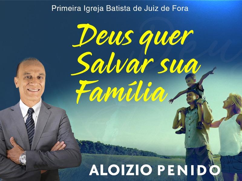 Deus quer salvar a sua família