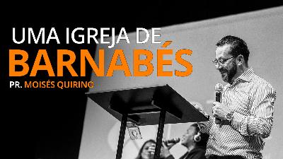 UMA IGREJA DE BARNABÉS
