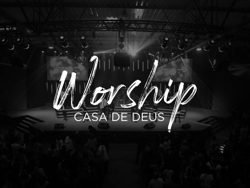 Worship Casa de Deus