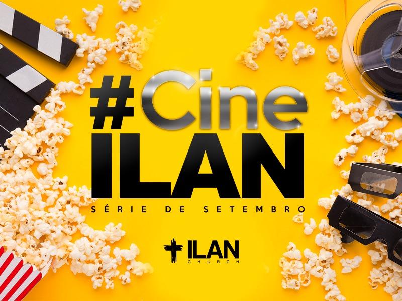 Cine ILAN