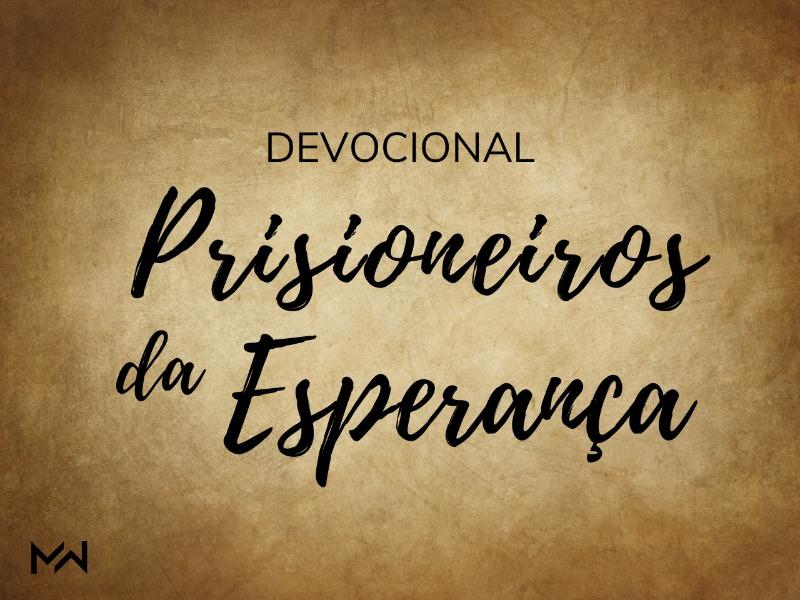 Prisioneiros da Esperança