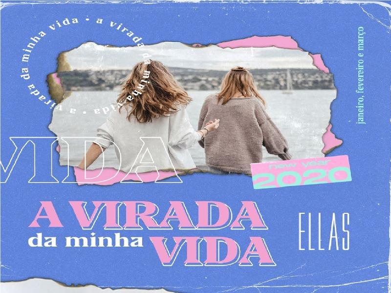 Ellas | A virada da minha VIDA