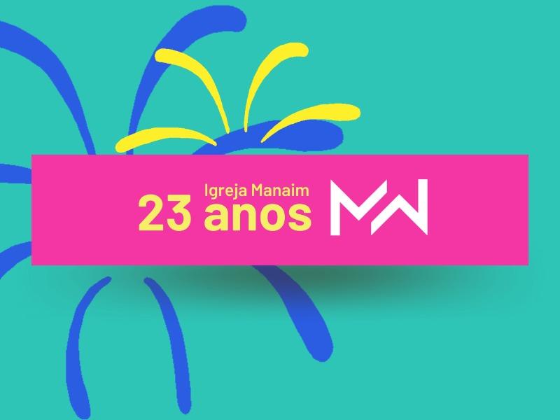 23 Anos Manaim