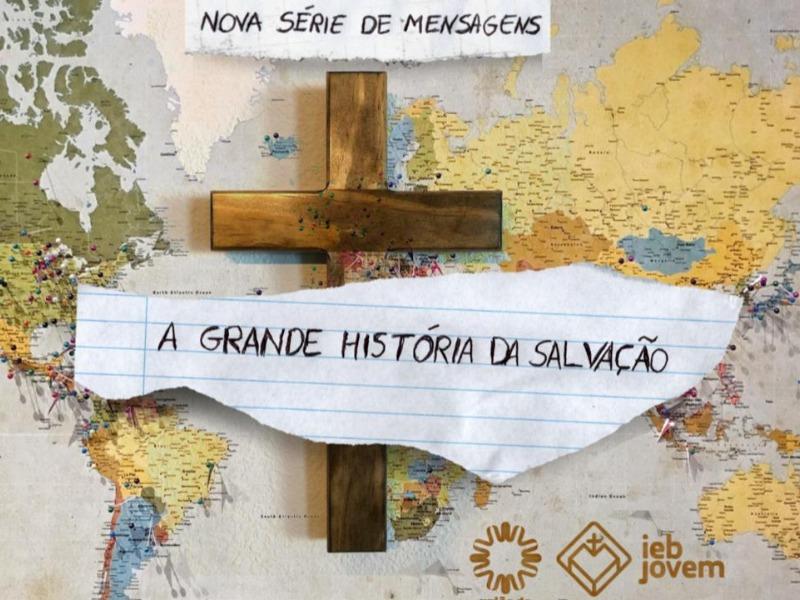 A Grande História da Salvação