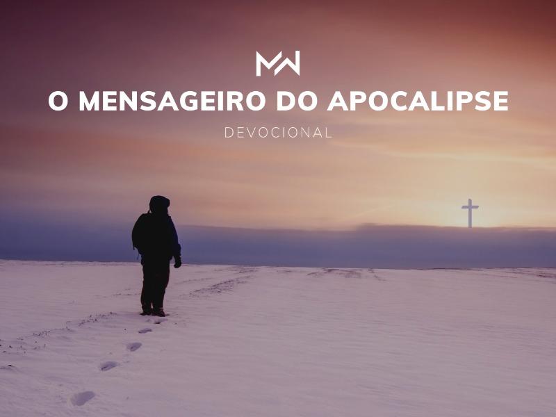 O Mensageiro do Apocalipse