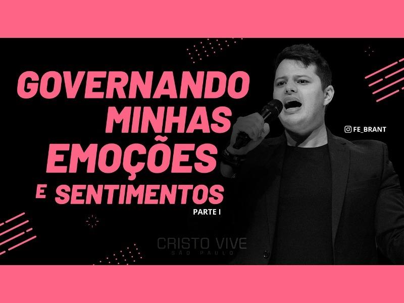 GOVERNANDO MINHAS EMOÇÕES E MEUS SENTIMENTOS