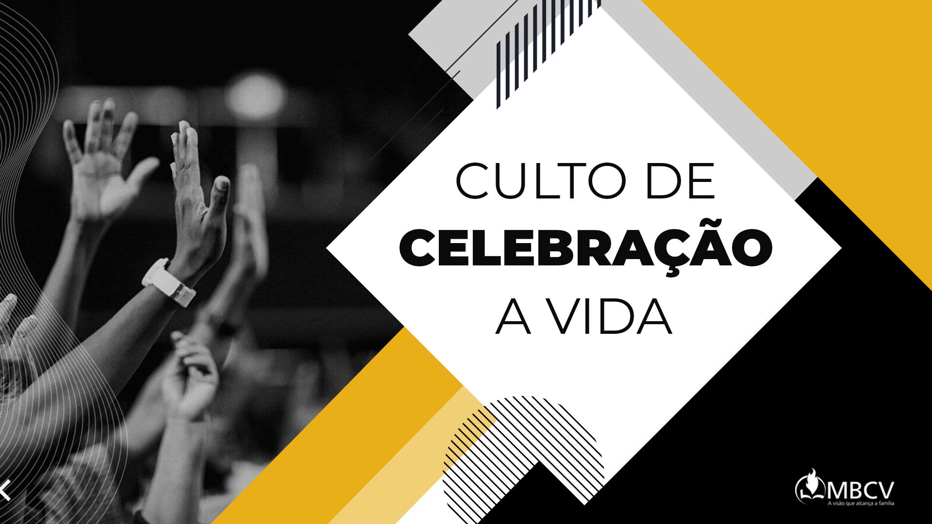 Culto de Celebração a Vida